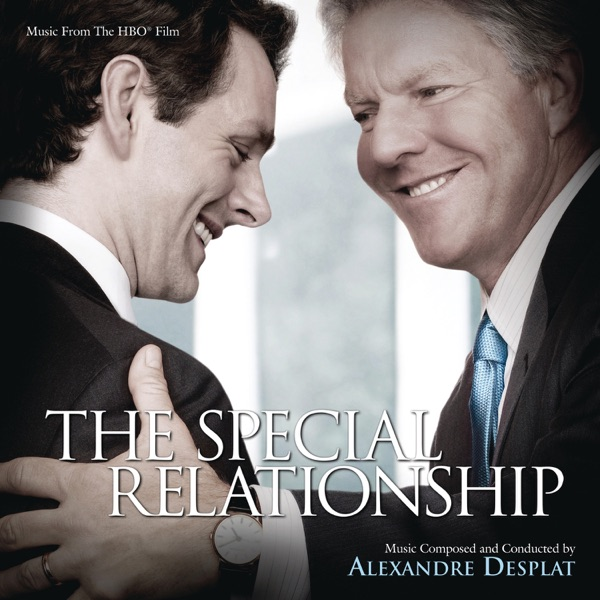The Special Relationship (Music from the HBO® Film)