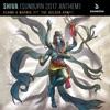 SHIVA (Sunburn 2017 Anthem) [feat. The Golden Army] - Single