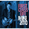 Mike Zito - First Class Life  artwork