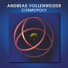 Cosmopoly - Andreas Vollenweider