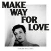 Marlon Williams - Make Way for Love artwork