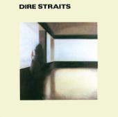 Dire Straits ((Remastered)) - Dire Straits, Dire Straits