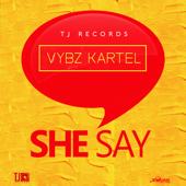 She Say-Vybz Kartel