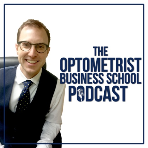 Cover image of The Optometrist Business School Podcast