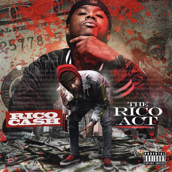 The Rico Act (feat. Young Scooter, Rico Cash & Hoodrich Pablo Juan) - Single