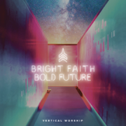 Yes I Will - Vertical Worship - Vertical Worship