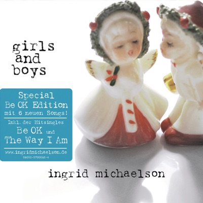 Girls and Boys (Special Be OK Edition) - Ingrid Michaelson