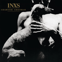 INXS - Shabooh Shoobah ((Remastered)) artwork