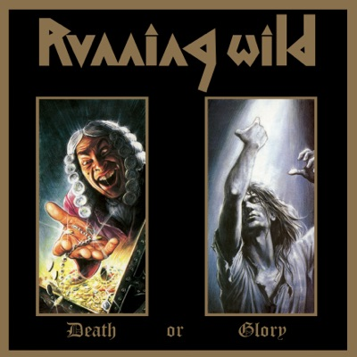 Death or Glory (Expanded Version) [2017 - Remaster] - Running Wild