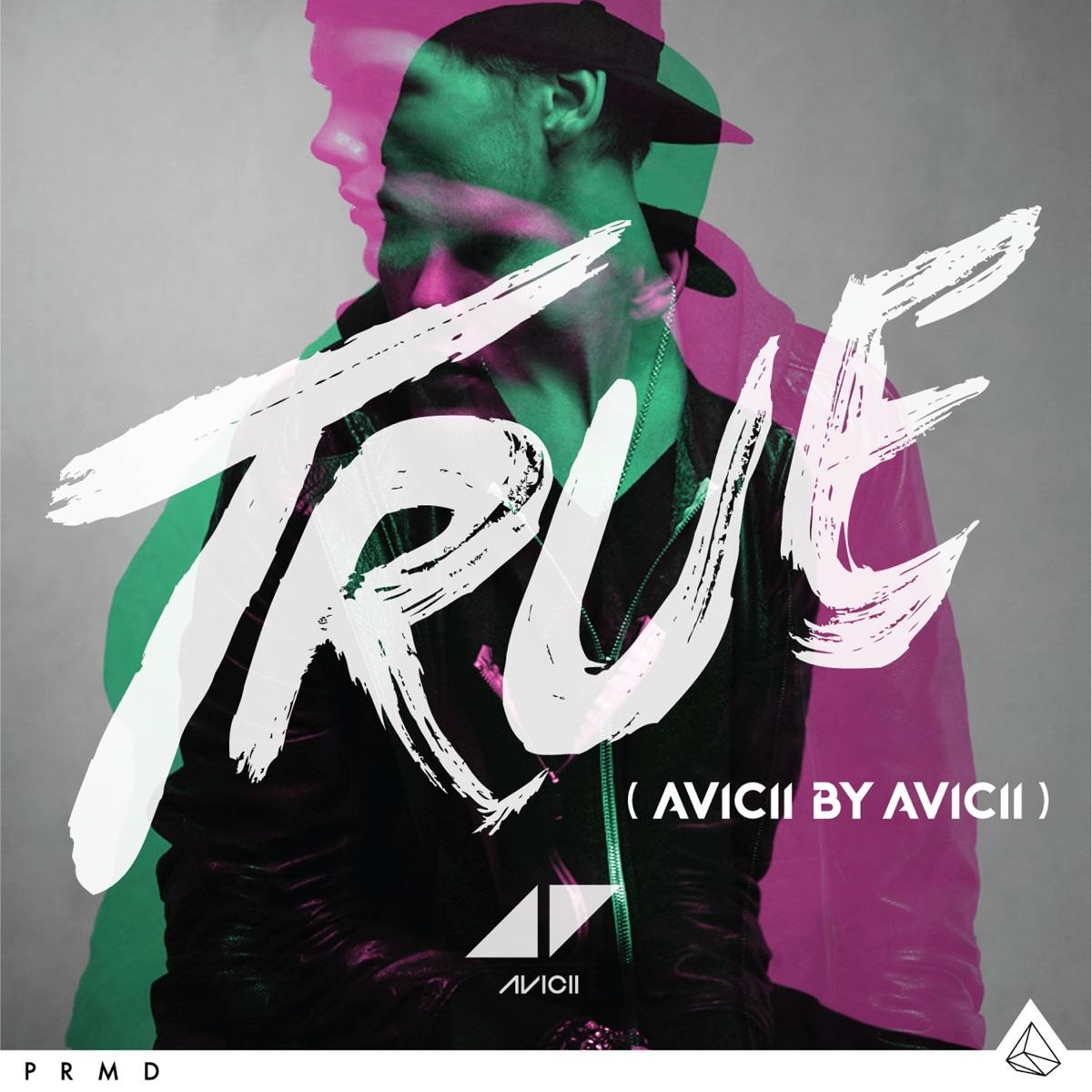 True Avicii By Avicii Avicii CD cover