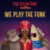 We Play the Funk feat Bootsy Collins Single