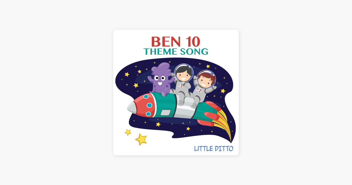 ‎Ben 10 Theme Song - Single by Little Ditto