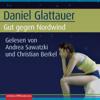 Gut gegen Nordwind: Emmi Rothner und Leo Leike 1 - Daniel Glattauer