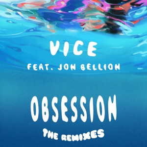 Obsession (feat. Jon Bellion) [The Remixes] Mp3 Download