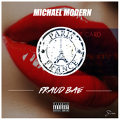 FraudBae - Michael Modern