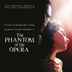 """Andrew Lloyd Webber & Cast of """"The Phantom of the Opera"""" Motion Picture - The Phantom of the Opera (Original Motion Picture Soundtrack / Deluxe Edition)"""
