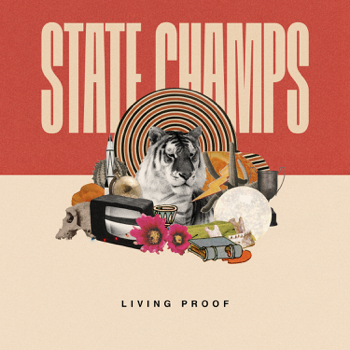 Living Proof State Champs album songs, reviews, credits