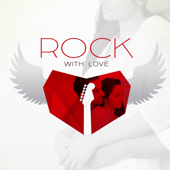 Rock with Love: 2018 Smooth Night Ballads