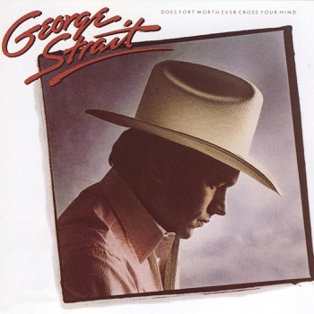 George Strait - Does Fort Worth Ever Cross Your Mind Album Reviews