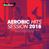 Aerobic Hits Session 2018: 60 Minutes Mixed Compilation for Fitness & Workout 135 bpm/32 Count - SuperFitness