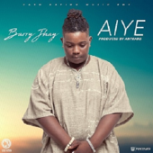 Aiye Barry Jhay - Barry Jhay