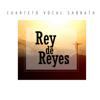 bajar descargar mp3 Rey de Reyes - Cuarteto Vocal Sabbath