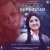 Secret Superstar (Original Motion Picture Soundtrack) - Amit Trivedi