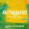 Vai Malandra feat Tropkillaz DJ Yuri Martins Alesso KO YU Remix Single