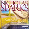 Nicholas Sparks - Kein Ort ohne dich Grafik