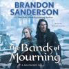 Brandon Sanderson - The Bands of Mourning  artwork