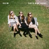 Days Are Gone, HAIM
