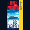 James Patterson - Murder in Paradise (Unabridged)  artwork