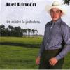 Se Acabó la Jodedera - Joel Rincón