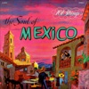 The Soul of México Remastered from the Original Master Tapes