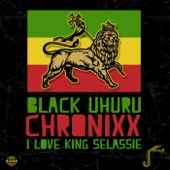 Black Uhuru - I Love King Selassie