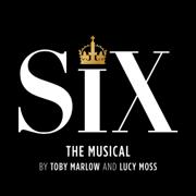 Six: The Musical (Studio Cast Recording) - SIX - SIX