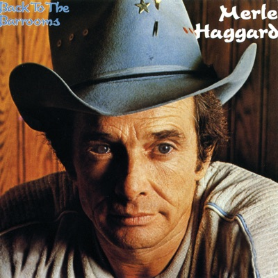 Back to the Barrooms - Merle Haggard