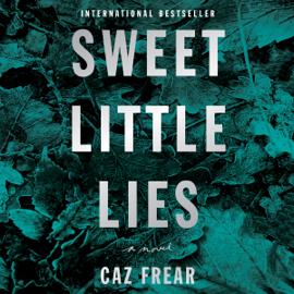 Sweet Little Lies: A Novel (Unabridged) audiobook