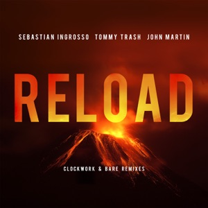 Reload (Clockwork & Bare Remixes) - Single