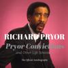 Richard Pryor - Pryor Convictions: And Other Life Sentences (Unabridged) artwork