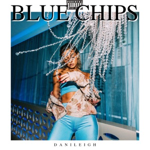 Blue Chips - Single Mp3 Download