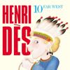 Henri Dès, Vol. 10: Far West - Henri Dès
