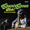 Grant Green - Slick! Live at Oil Can Harry's  artwork