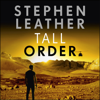 Tall Order: The Spider Shepherd Thrillers, Book 15 (Unabridged) - Stephen Leather