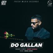 Do Gallan (Let's Talk)-Garry Sandhu