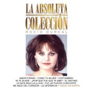 La Absoluta Colección - Rocío Dúrcal - Rocío Dúrcal