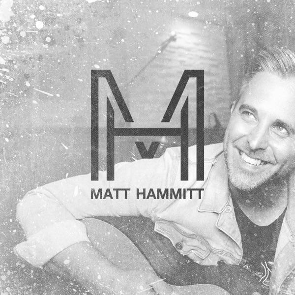 Matt Hammitt - Could've Been