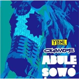 Olamide - Abule Sowo