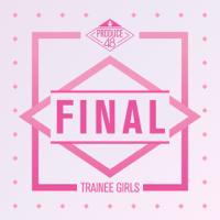PRODUCE 48 - PRODUCE 48 - Final artwork