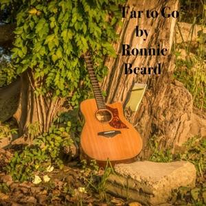 Ronnie Beard - Far to Go - Line Dance Music
